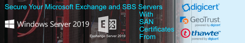 SAN Certificates Secure Microsoft Exchange 2010 / Microsoft Exchange  2013 & Microsoft SBS Server